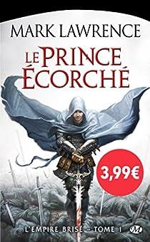 L'Empire Brisé, tome 1 : Le Prince écorché par Lawrence