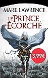 L'Empire Brisé, tome 1 : Le Prince écorché par Mark Lawrence