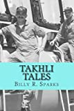 Takhli Tales: and other stories