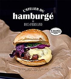 L'atelier du hamburgé de Big Fernand