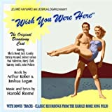 Original Broadway Cast Recording Wish You Were Here