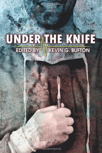 Under the Knife stories