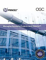 Managing Successful Projects with PRINCE2™ 2009 Edition