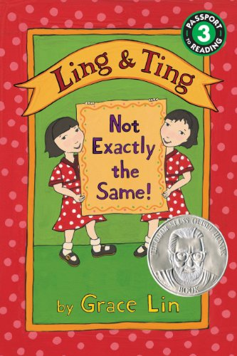 Grace Lin - Ling & Ting: Not Exactly the Same! (Passport to Reading Level 3)
