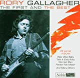 Rory Gallagher First & the Best