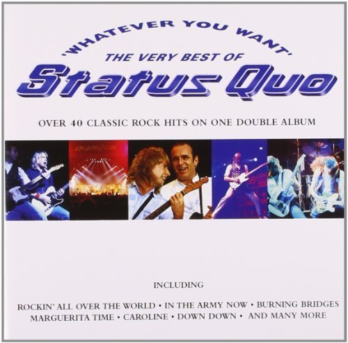 Status Quo - Whatever You Want - The Very Best Of Status Quo (Disc 1) - Zortam Music