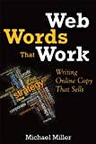 img - for Web Words That Work: Writing Online Copy That Sells book / textbook / text book