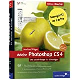 "Adobe Photoshop CS4 Die Workshops f�r Einsteigervon ""Markus W�ger"""