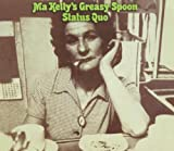 Status Quo Ma Kelly's Greasy Spoon