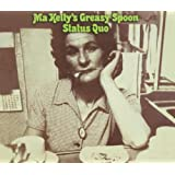 "Ma Kelly's Greasy Spoon (Deluxe Edition)von ""Status Quo"""