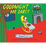 Goodnight Mr. Darcy: A BabyLit Picture Book