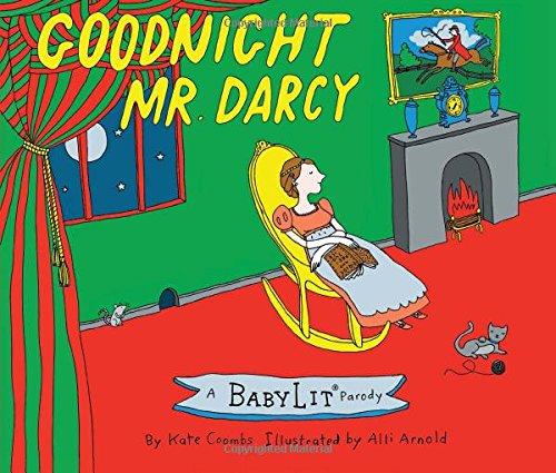 Goodnight Mr. Darcy (A Babylit Parody)