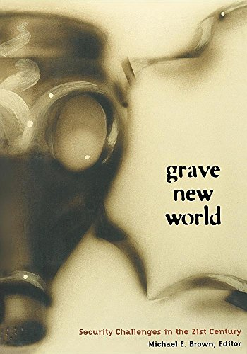 Grave New World: Security Challenges in the Twenty-First Century