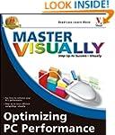 Master Visually Optimizing PC Perform...