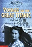 "Voyage on the Great ""Titanic"" (My Story) (0439997429) by White, Ellen Emerson"