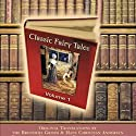 Classic Fairy Tales, Volume 1 (       UNABRIDGED) by Hans Christian Andersen Narrated by Michael Stevens