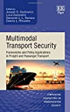 img - for Multimodal Transport Security: Frameworks and Policy Applications in Freight and Passenger Transport (Comparative Perspectives on Transportation Security series) book / textbook / text book