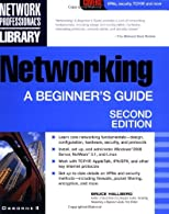 Networking A Beginner's Guide