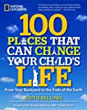 100 Places That Can Change Your Child's