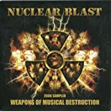 Nuclear Blast 2006 Sampler - Weapons Of Musical Destruction