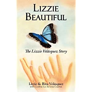 Lizzie Beautiful, The Lizzie Velásquez Story