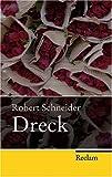 Dreck (Reclam Taschenbuch)