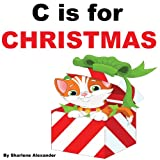 C is for Christmas ~ Sharlene Alexander