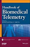 Handbook of Biomedical Telemetry (IEEE Press Series on Biomedical Engineering)