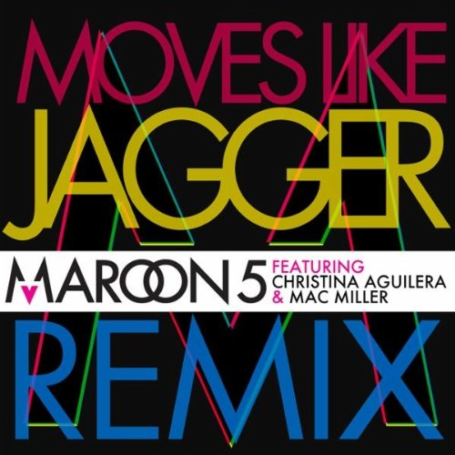 Moves Like Jagger  by Maroon 5 featuring Christina Aguilera