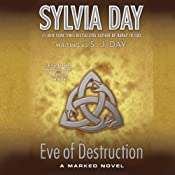 Eve of Destruction: Marked, Book 2 | [Sylvia Day]