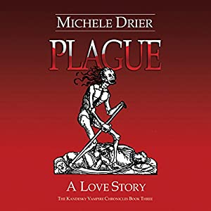 Plague: A Love Story Audiobook
