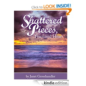 Kindle Free Book Alert for December 8: 400 brand new Freebies in the last 24 hours added to Our 4,750+ Free Titles Listing! plus … Janet Grosshandler's Shattered Pieces, Fractured Heart (Today's Sponsor – FREE!)