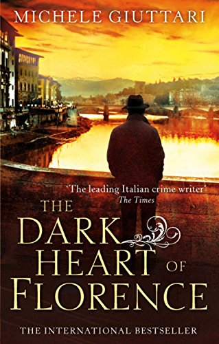 The Dark Heart of Florence (Michele Ferrara)