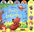Noisy Bottoms (Usborne Noisy Books)