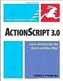 ActionScript 3.0: Visual QuickStart Guide