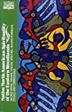 img - for Native North American Spirituality of the Eastern Woodlands book / textbook / text book