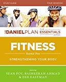 img - for Fitness Study Guide with DVD: Strengthening Your Body (The Daniel Plan Essentials Series) book / textbook / text book
