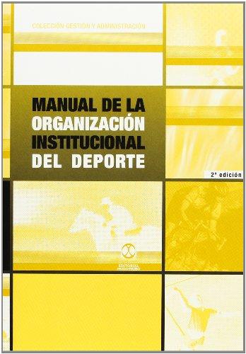 MANUAL DE LA ORGANIZACIÓN INSTITUCIONAL DEL DEPORTE (Deportes)