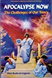 img - for Apocalypse Now: The Challenge of Our Times (Llewellyn's Spiritual Sciences Series) by Peter Roche de Coppens (1995-10-08) book / textbook / text book