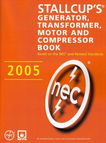 Stallcup'S Generator, Transformer, Motor And Compressor Book 2005