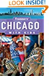 Frommer's Chicago with Kids (Frommer'...