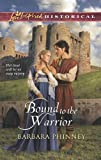 Bound to the Warrior (Love Inspired Historical)