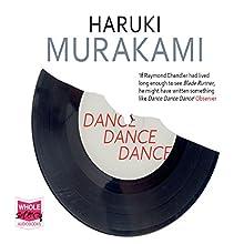 Dance Dance Dance | Livre audio Auteur(s) : Haruki Murakami Narrateur(s) : Rupert Degas