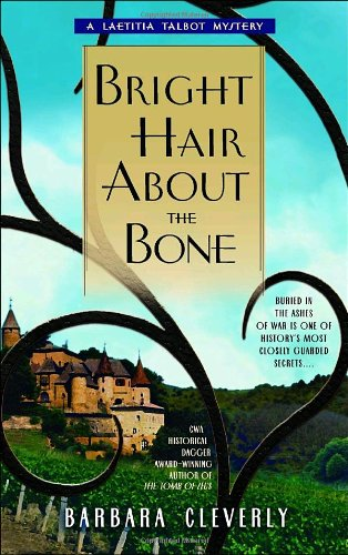 Bright Hair about the Bone (Laetitia Talbot Mysteries)