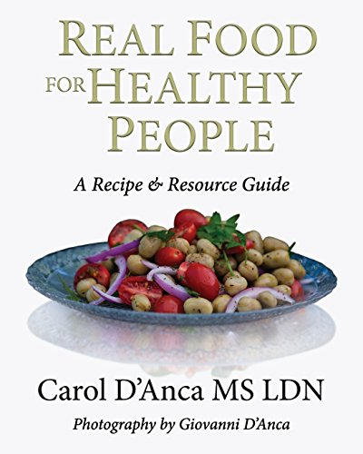 real-food-for-healthy-people-a-recipe-and-resource-guide