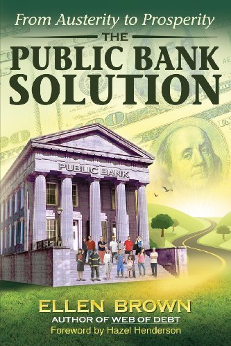 the-public-bank-solution-from-austerity-to-prosperity-by-brown-ellen-hodgson-2013-paperback
