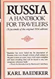 Russia: A Handbook for Travelers (A facsimile of the original 1914 edition) (039447399X) by Karl Baedeker