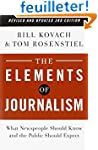The Elements of Journalism, Revised a...