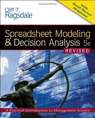 Spreadsheet Modeling & Decision Analysis: A Practical