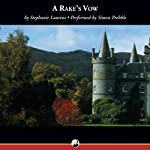 A Rake's Vow: A Cynster Novel (       UNABRIDGED) by Stephanie Laurens Narrated by Simon Prebble